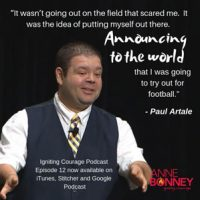 Interview with Motivational Speaker, Paul Artale ~ Igniting Courage Podcast